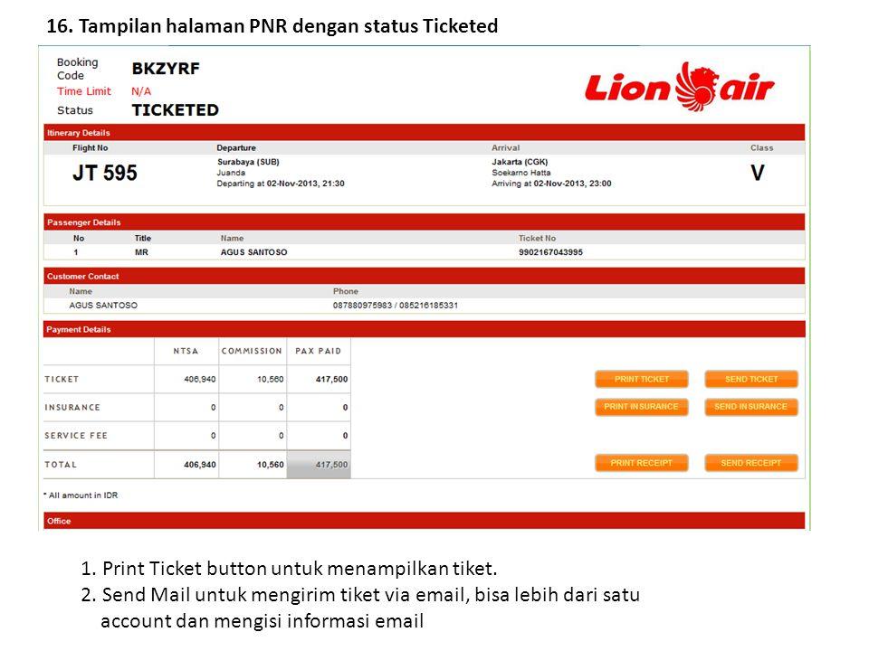 16. Tampilan halaman PNR dengan status Ticketed