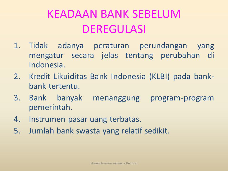 KEADAAN BANK SEBELUM DEREGULASI