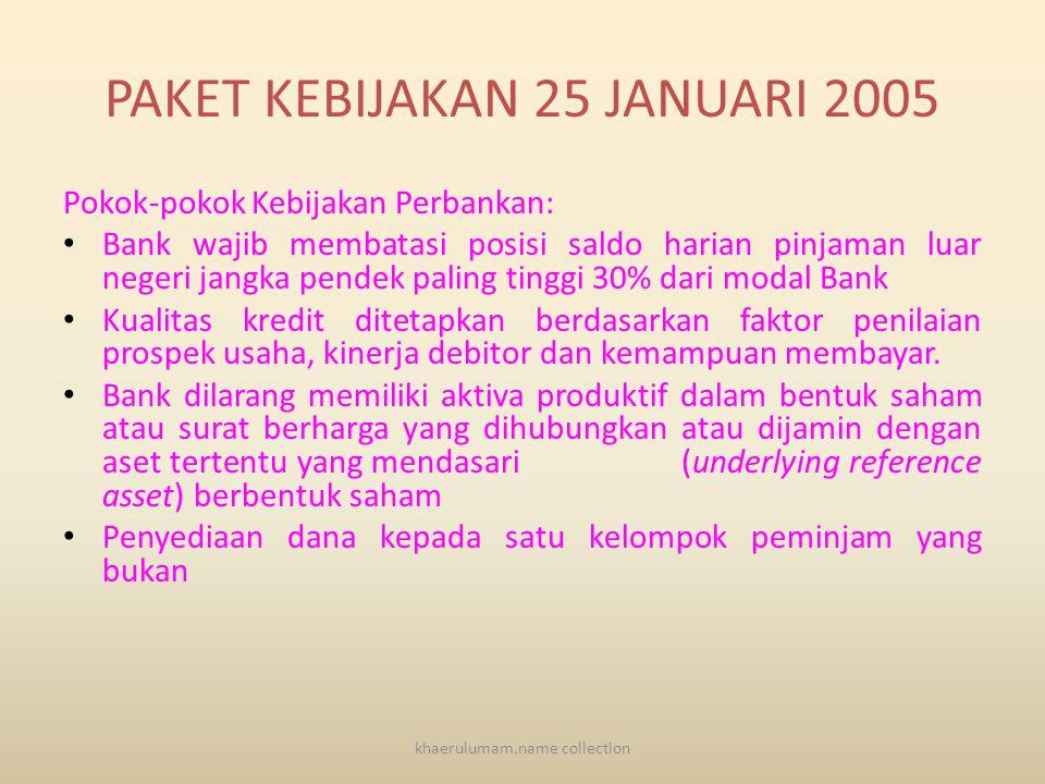 PAKET KEBIJAKAN 25 JANUARI 2005