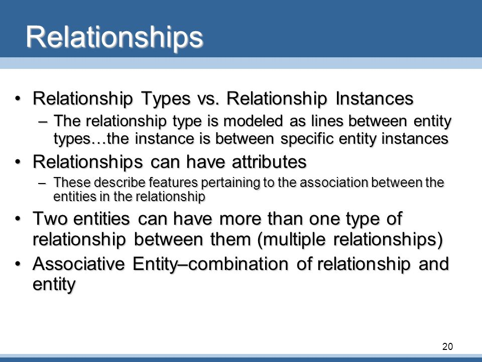 Relationships Relationship Types vs. Relationship Instances
