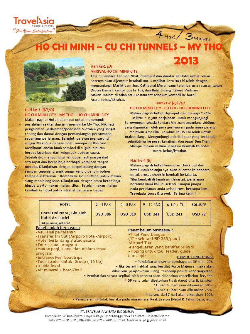 4Hari / 3Malam HO CHI MINH – CU CHI TUNNELS – MY THO 2013 USD 386