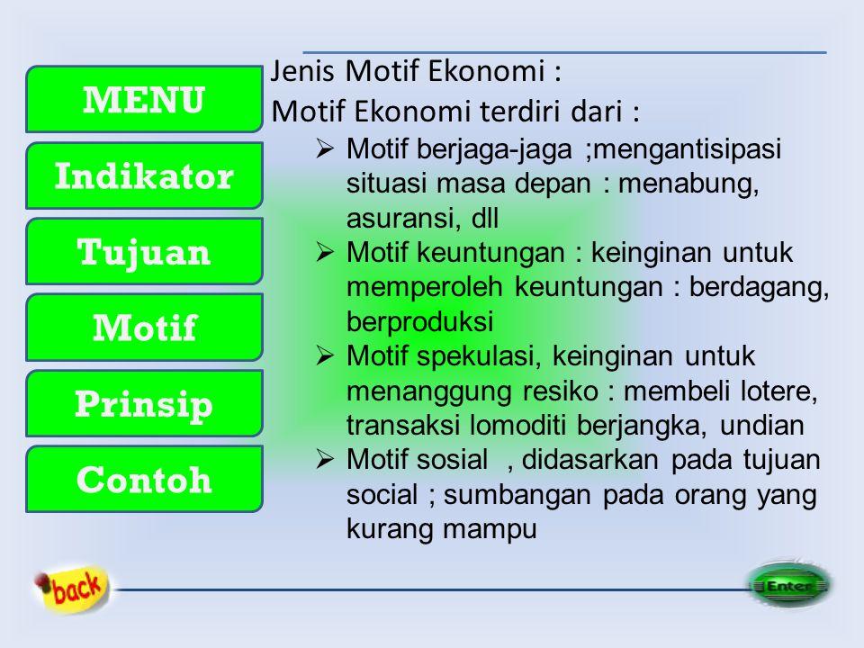 Motif Ekonomi terdiri dari :