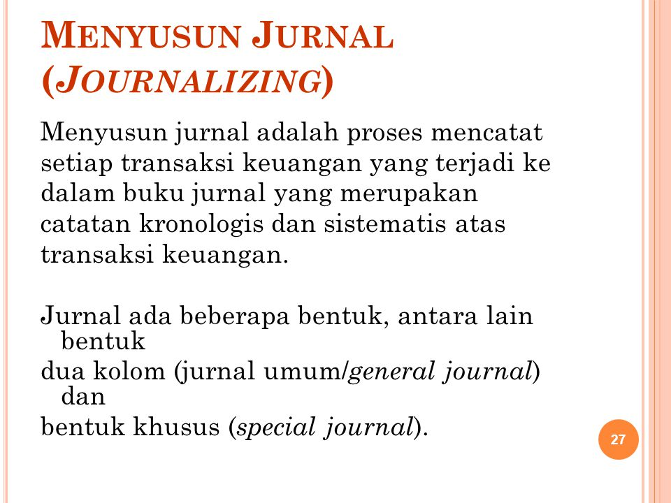 Menyusun Jurnal (Journalizing)