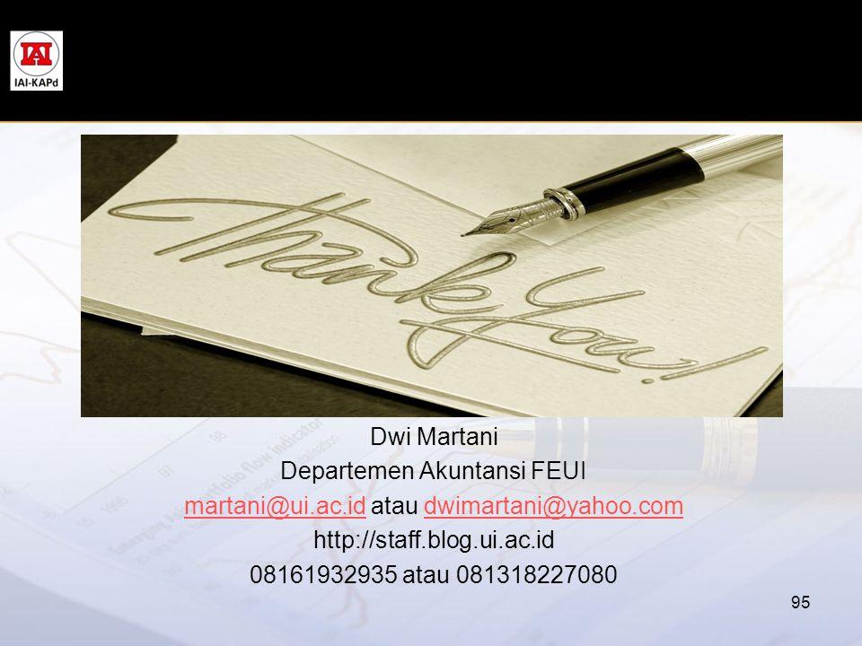 Departemen Akuntansi FEUI martani@ui.ac.id atau dwimartani@yahoo.com