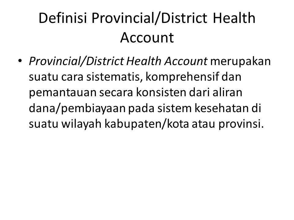 Definisi Provincial/District Health Account