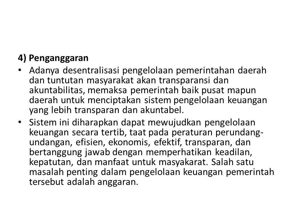 4) Penganggaran