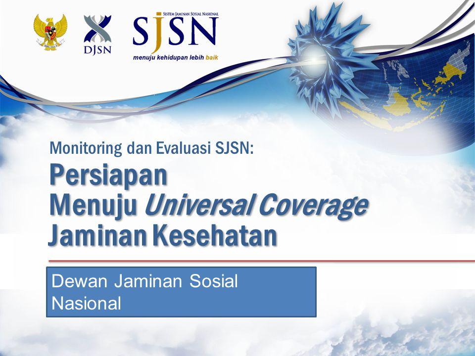 Menuju Universal Coverage Jaminan Kesehatan