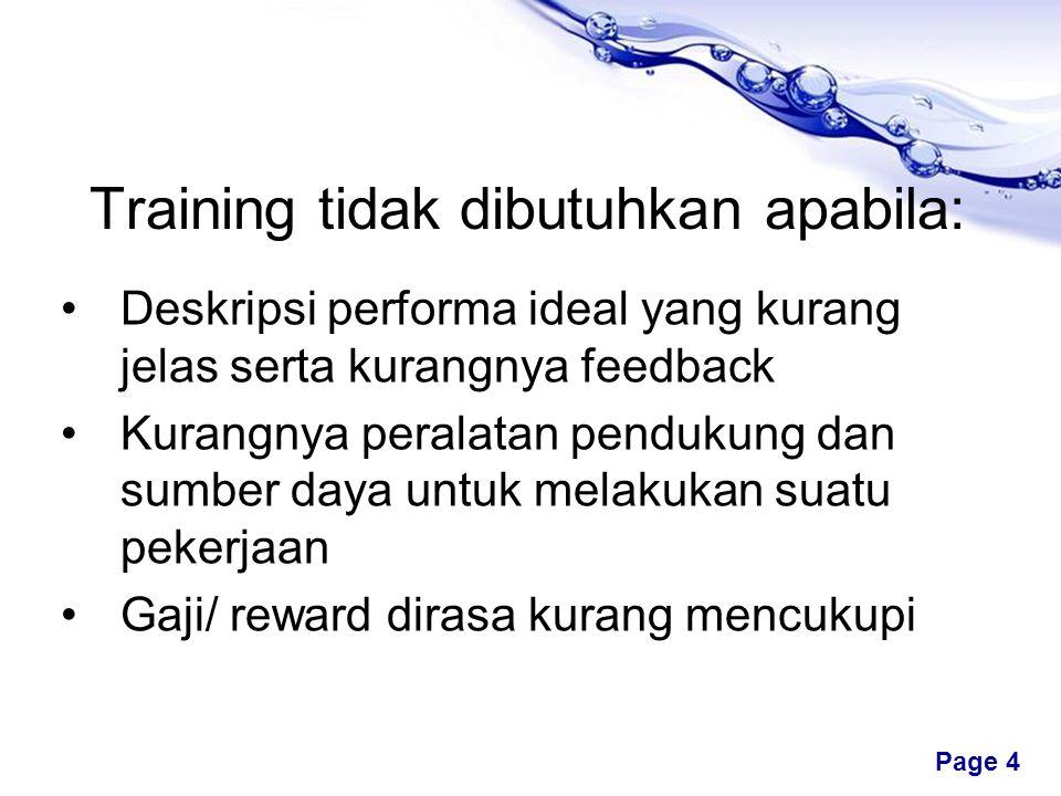 Training tidak dibutuhkan apabila:
