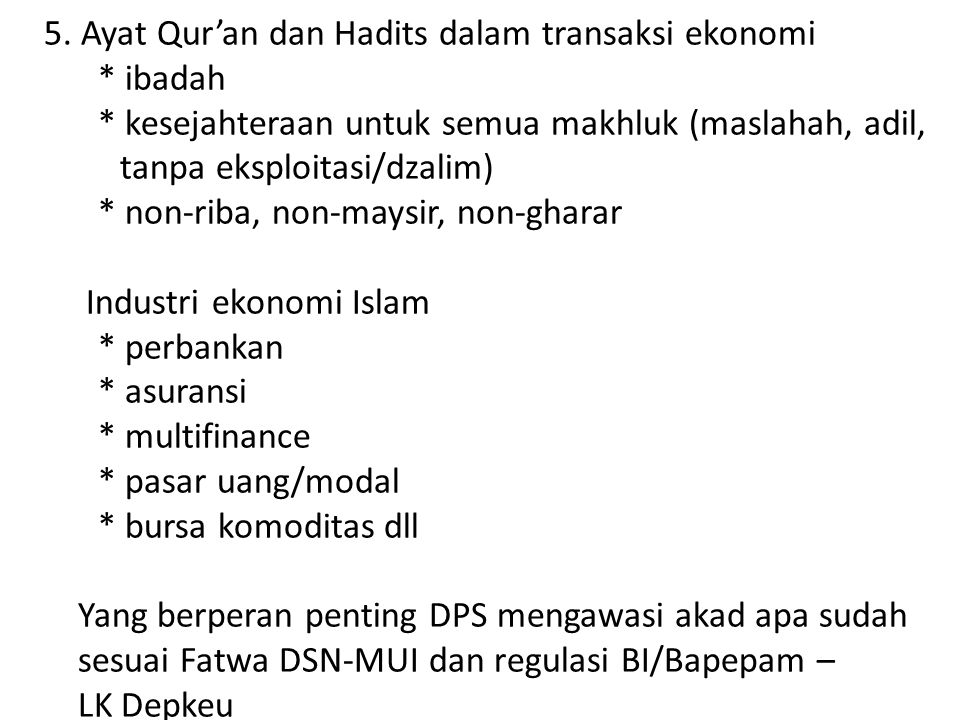5. Ayat Qur'an dan Hadits dalam transaksi ekonomi