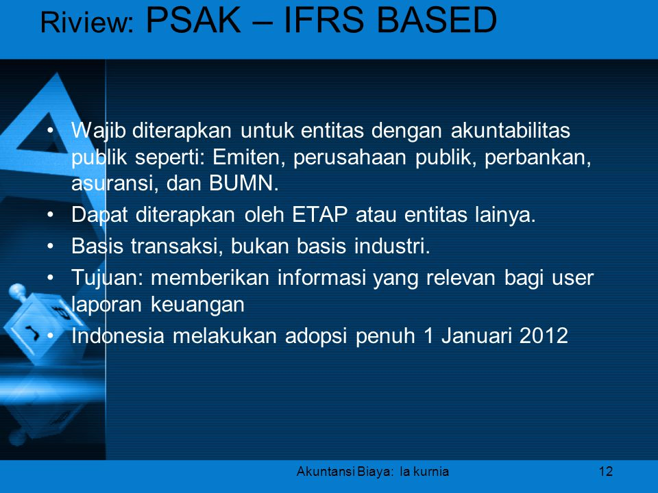 Riview: PSAK – IFRS BASED