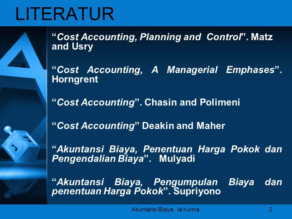 Akuntansi Biaya: Ia kurnia
