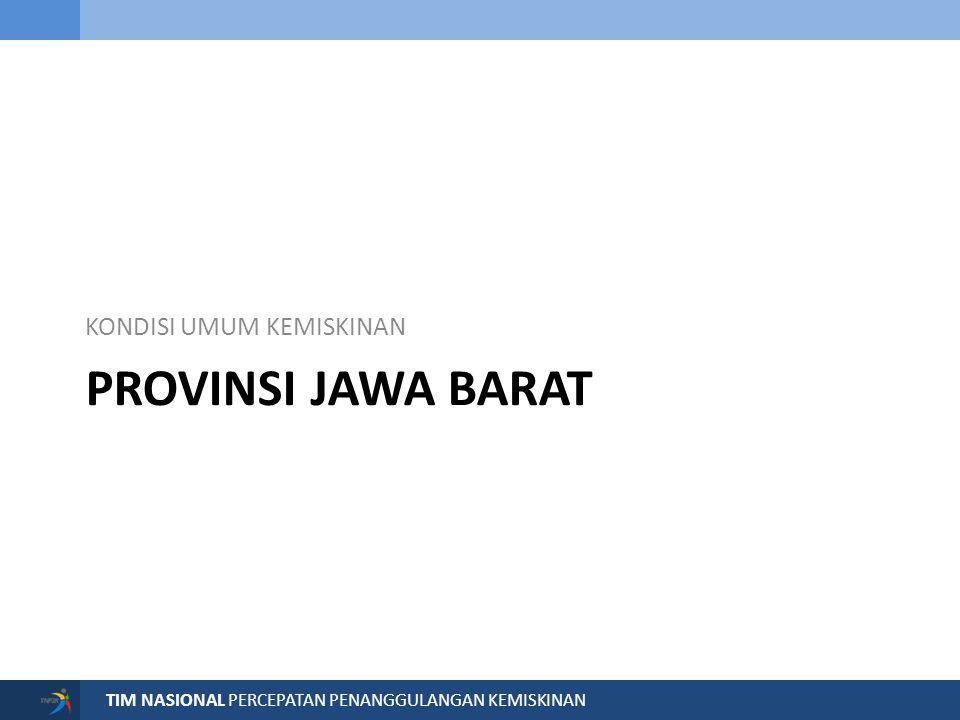 Pada tahun 2012, Persentase Penduduk Miskin Provinsi Jawa Barat sudah lebih baik dari nasional, dalam regional Jawa-Bali, tingkat kemiskinan Jawa Barat masih cukup tinggi, di atas DKI Jakarta, Bali dan Banten.