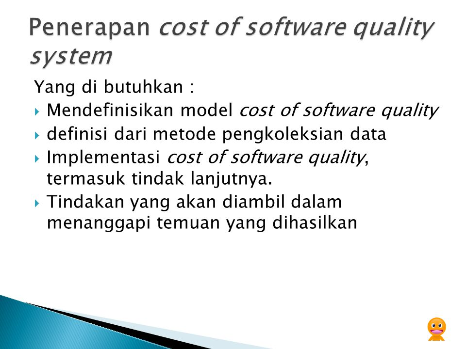 Penerapan cost of software quality system