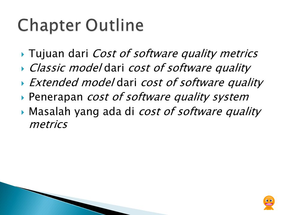 Chapter Outline Tujuan dari Cost of software quality metrics