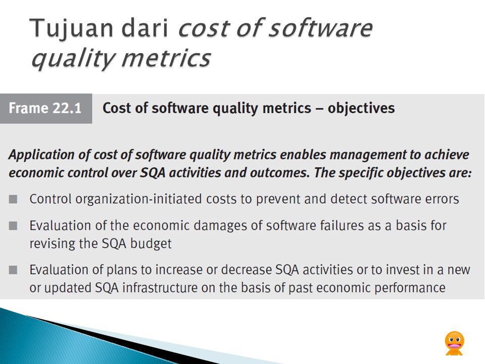 Tujuan dari cost of software quality metrics