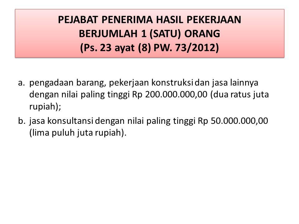 PEJABAT PENERIMA HASIL PEKERJAAN BERJUMLAH 1 (SATU) ORANG (Ps