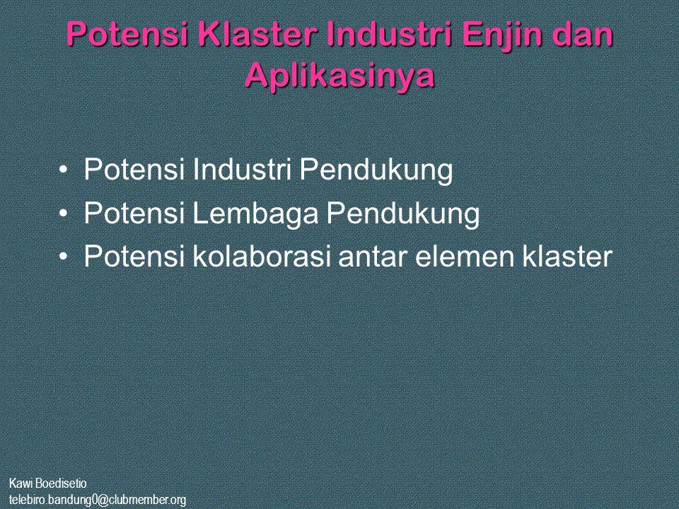 Potensi Klaster Industri Enjin dan Aplikasinya