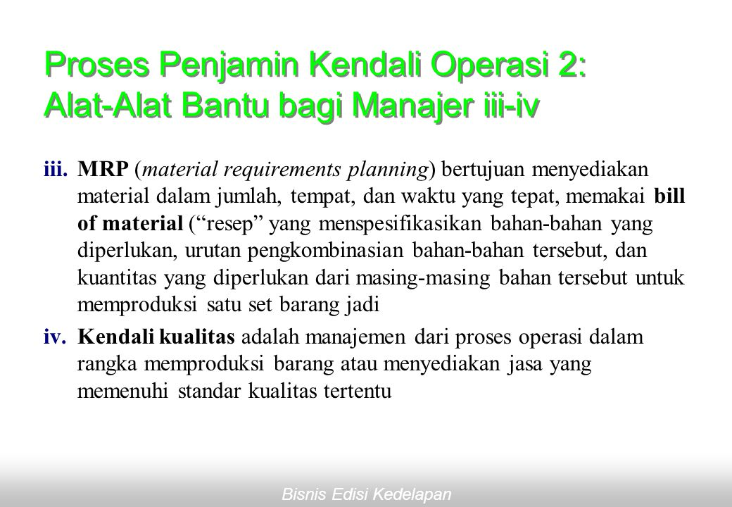 Proses Penjamin Kendali Operasi 2: Alat-Alat Bantu bagi Manajer iii-iv
