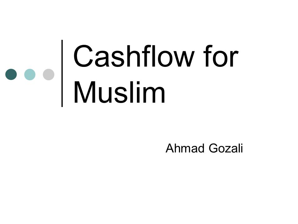 Cashflow for Muslim Ahmad Gozali