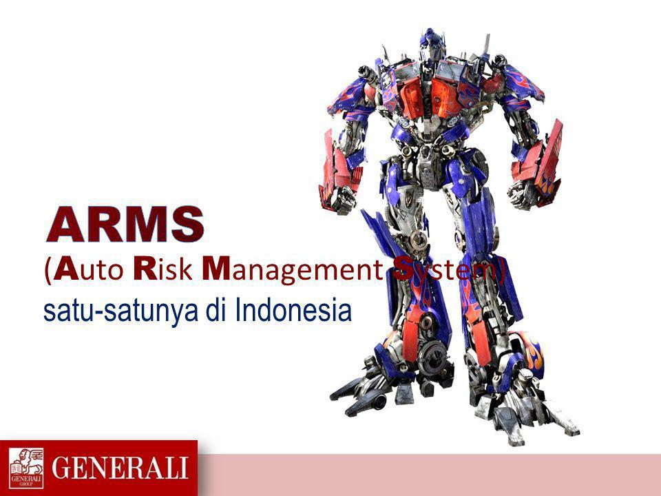ARMS (Auto Risk Management System) satu-satunya di Indonesia