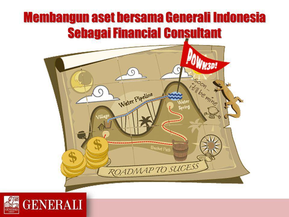 Membangun aset bersama Generali Indonesia Sebagai Financial Consultant