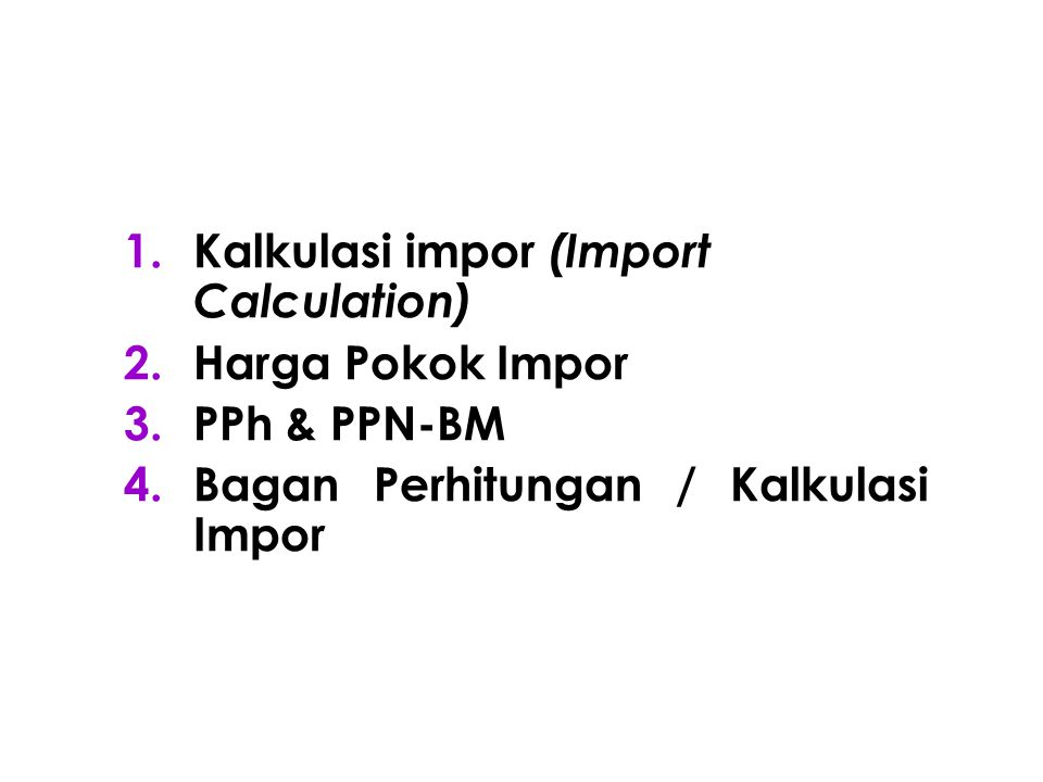 Kalkulasi impor (Import Calculation)