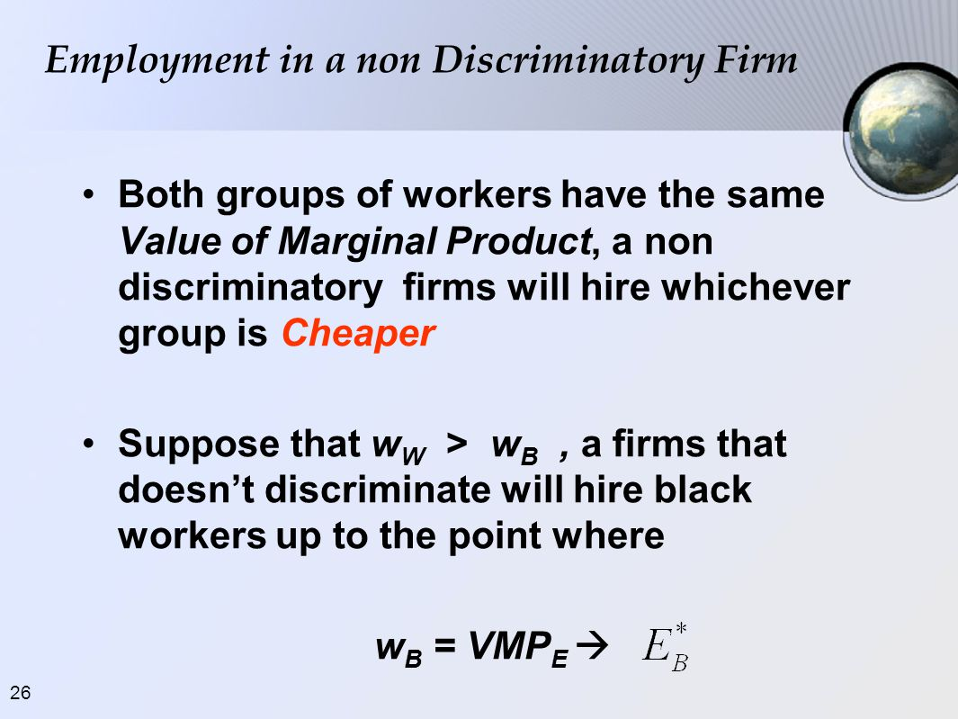Employment in a non Discriminatory Firm