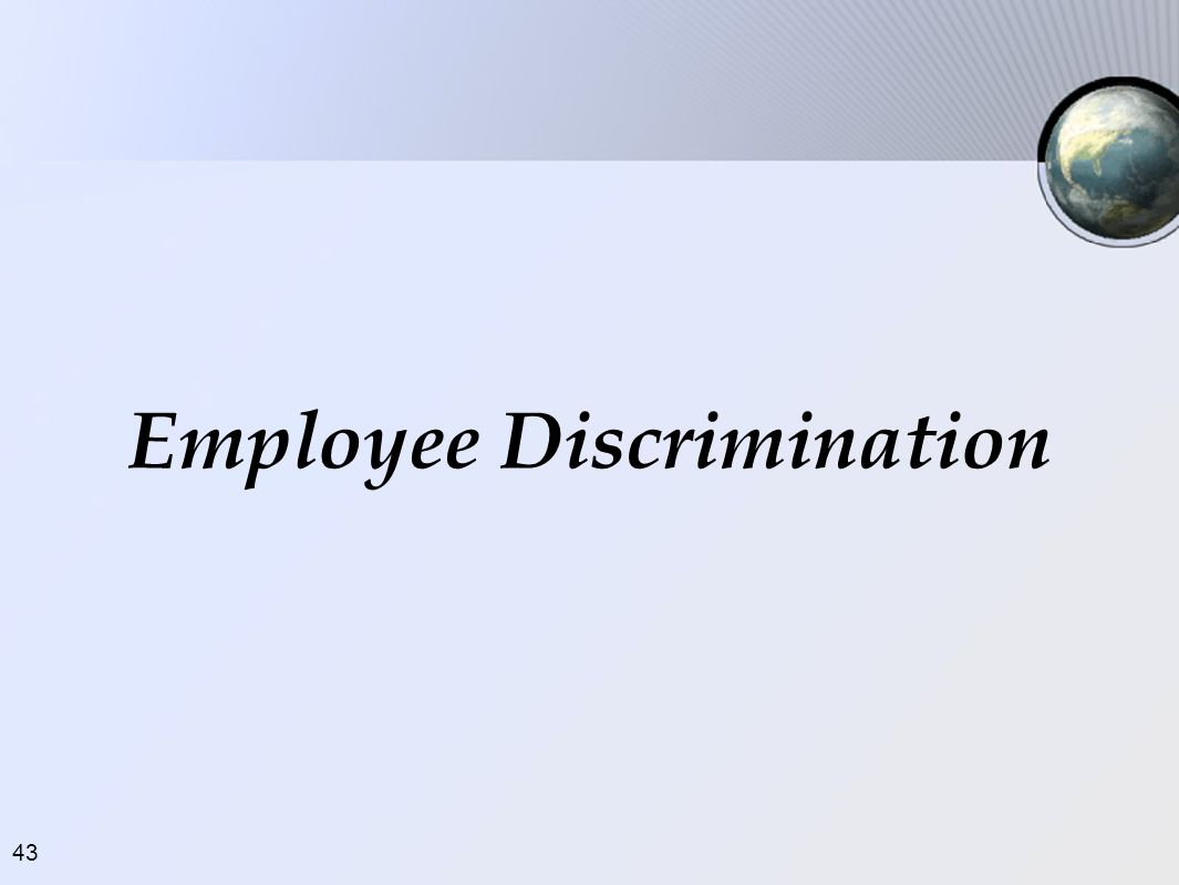 Employee Discrimination
