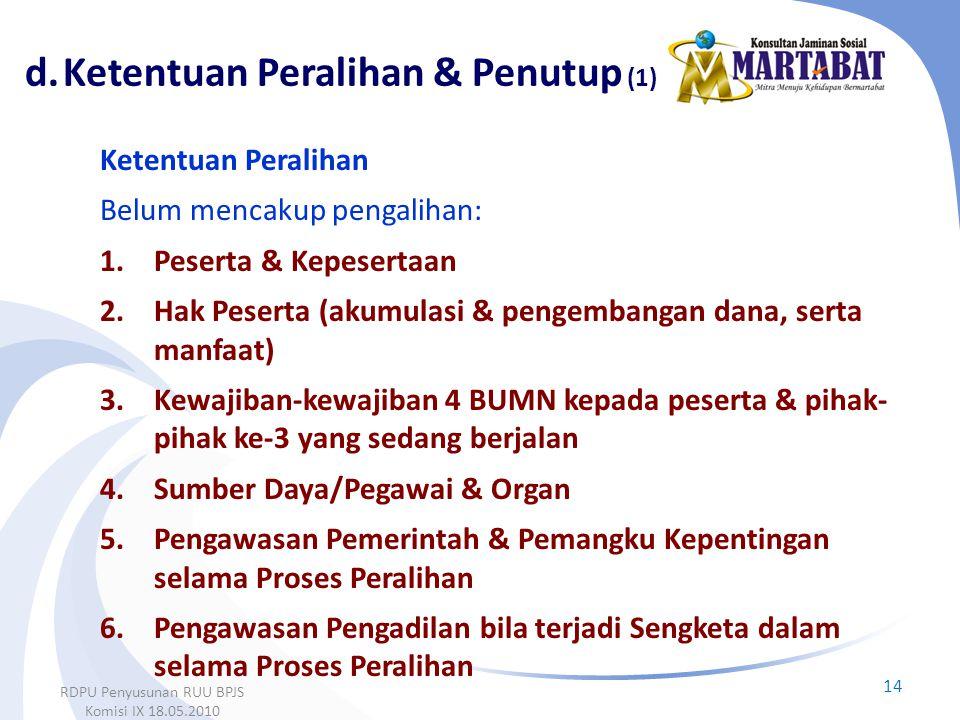 d. Ketentuan Peralihan & Penutup (1)