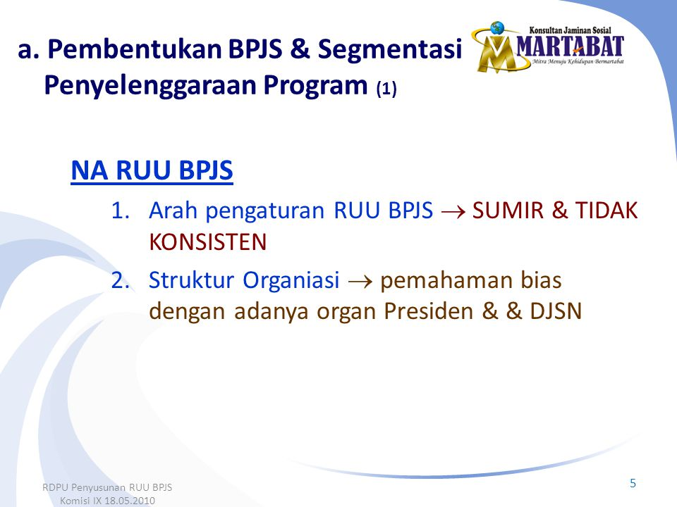 a. Pembentukan BPJS & Segmentasi Penyelenggaraan Program (1)
