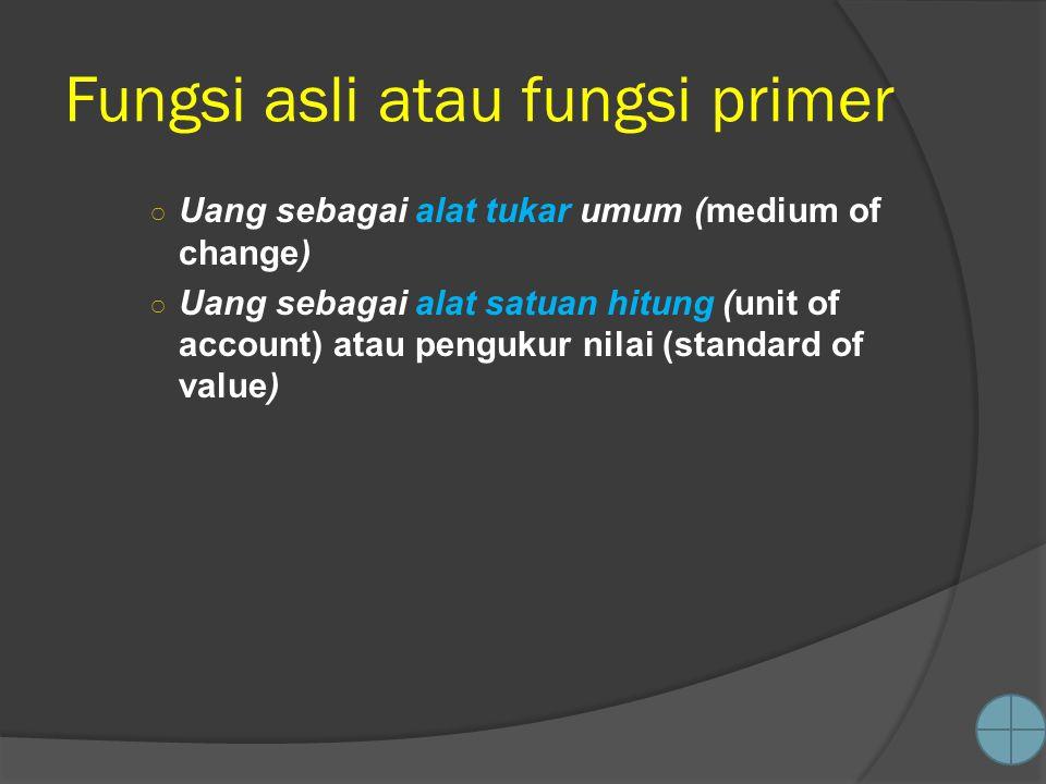 Fungsi asli atau fungsi primer