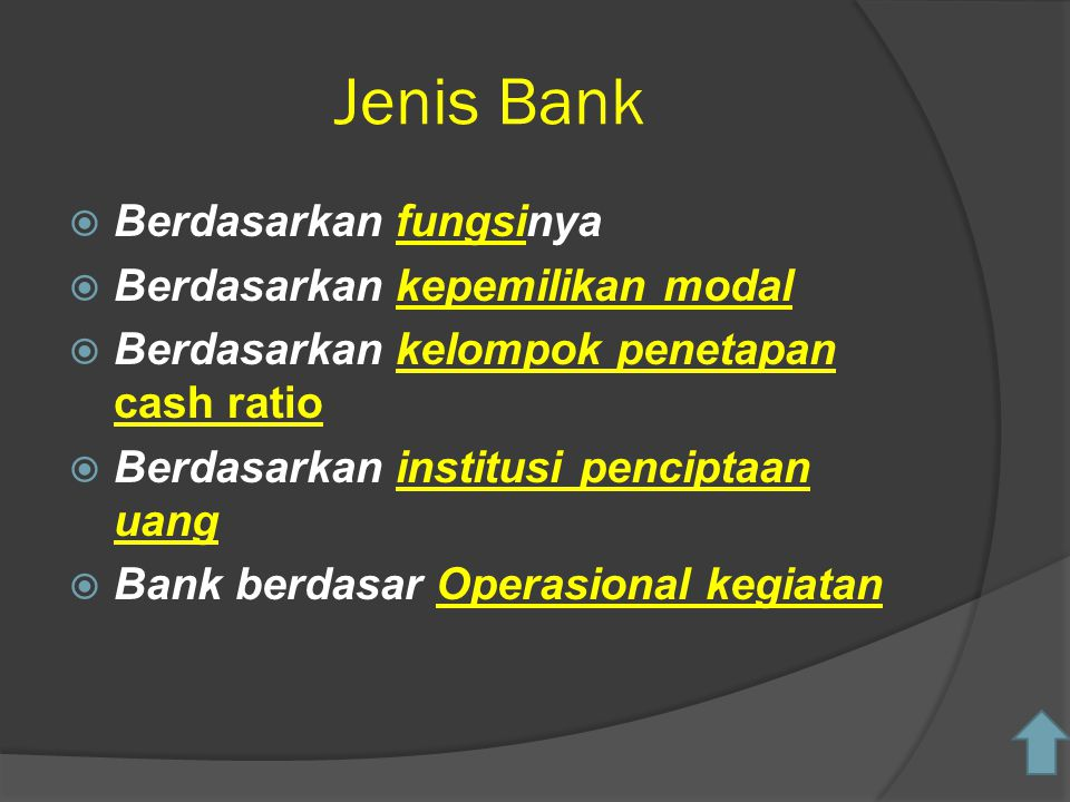 Jenis Bank Berdasarkan fungsinya Berdasarkan kepemilikan modal