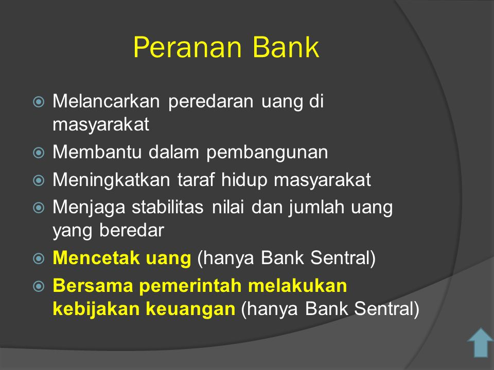 Peranan Bank Melancarkan peredaran uang di masyarakat