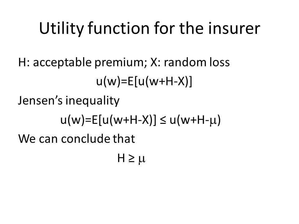 Utility function for the insurer