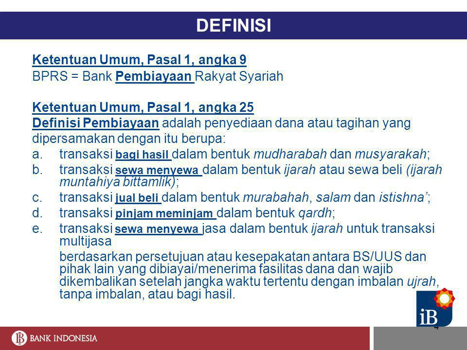 DEFINISI Ketentuan Umum, Pasal 1, angka 9