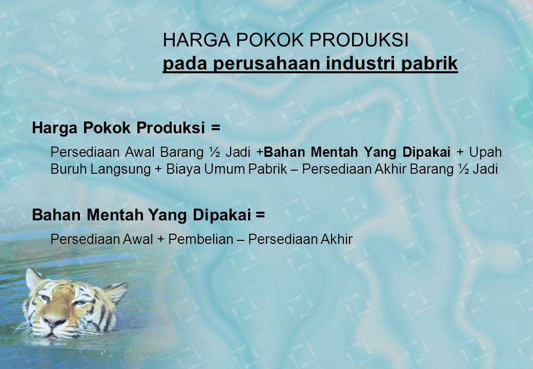 HARGA POKOK PRODUKSI pada perusahaan industri pabrik