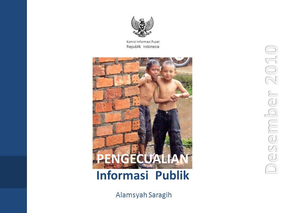 PENGECUALIAN Informasi Publik