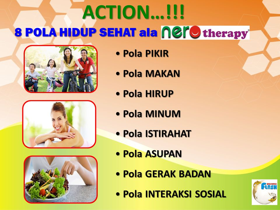 ACTION…!!! 8 POLA HIDUP SEHAT ala Pola PIKIR Pola MAKAN Pola HIRUP
