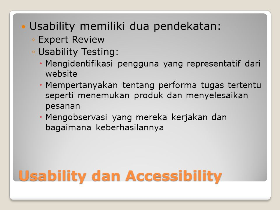 Usability dan Accessibility