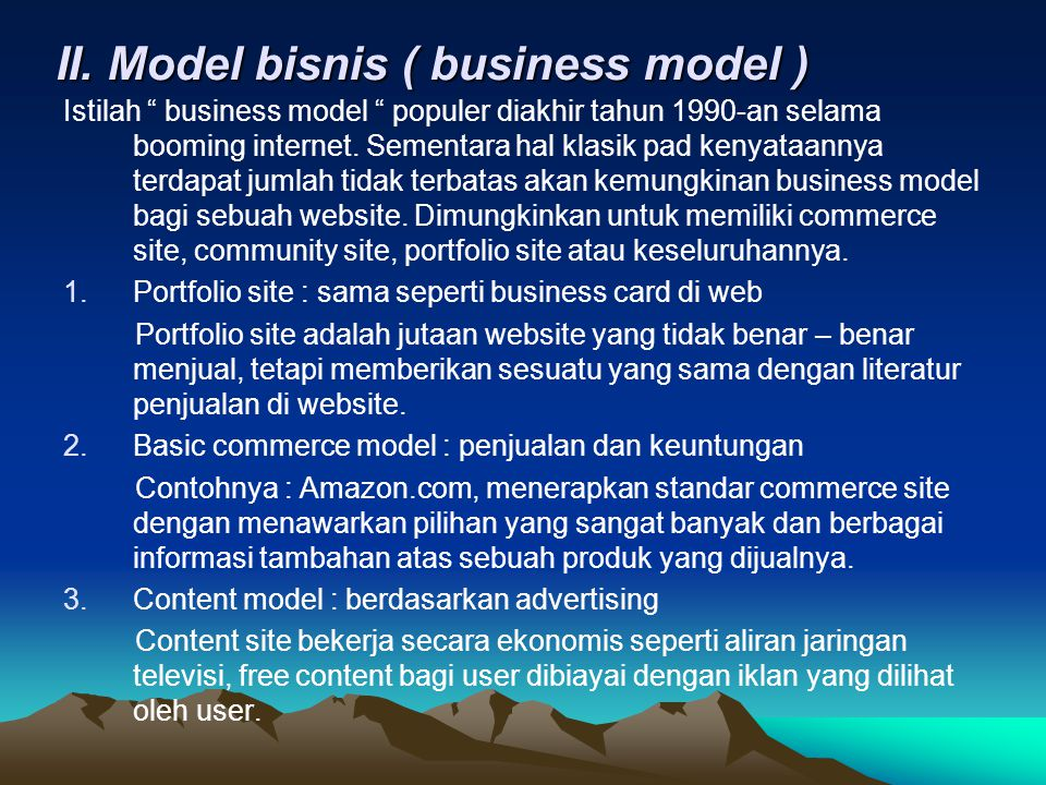 II. Model bisnis ( business model )