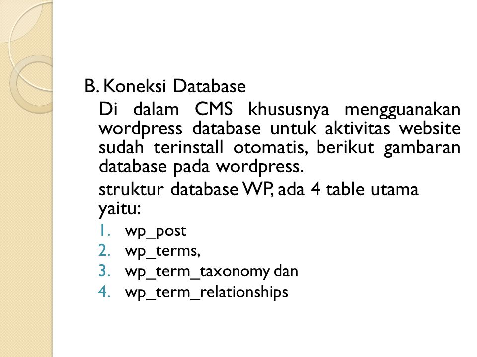 struktur database WP, ada 4 table utama yaitu: