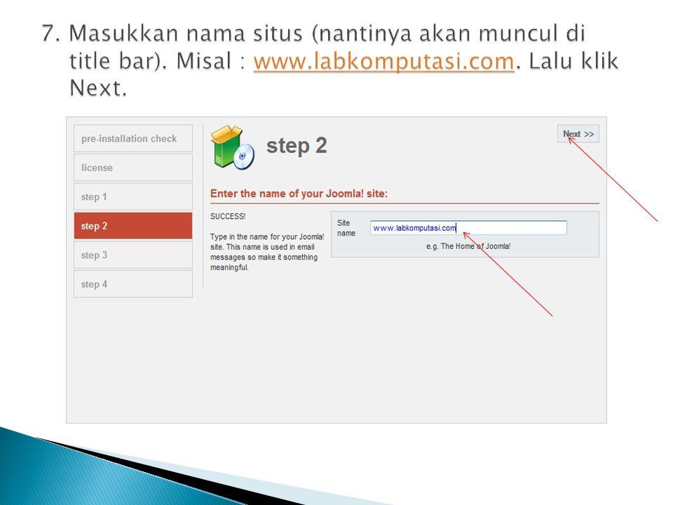 7. Masukkan nama situs (nantinya akan muncul di title bar).