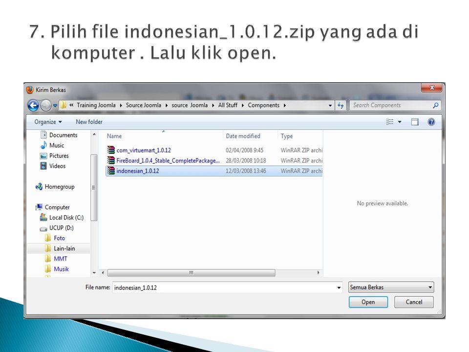 7. Pilih file indonesian_1. 12. zip yang ada di komputer