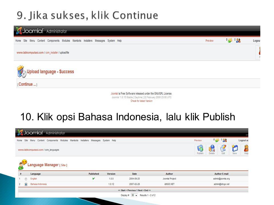 9. Jika sukses, klik Continue