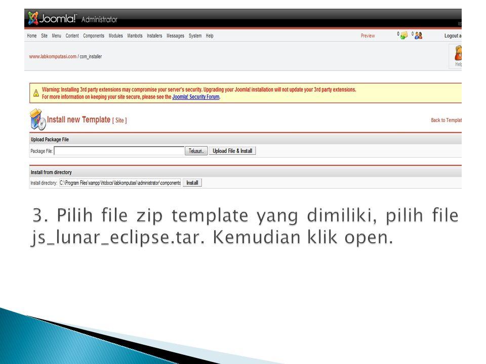 3. Pilih file zip template yang dimiliki, pilih file js_lunar_eclipse