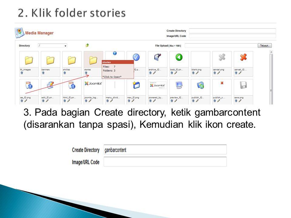 2. Klik folder stories 3.