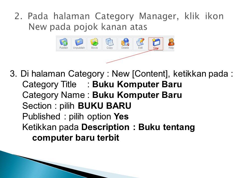 2. Pada halaman Category Manager, klik ikon New pada pojok kanan atas
