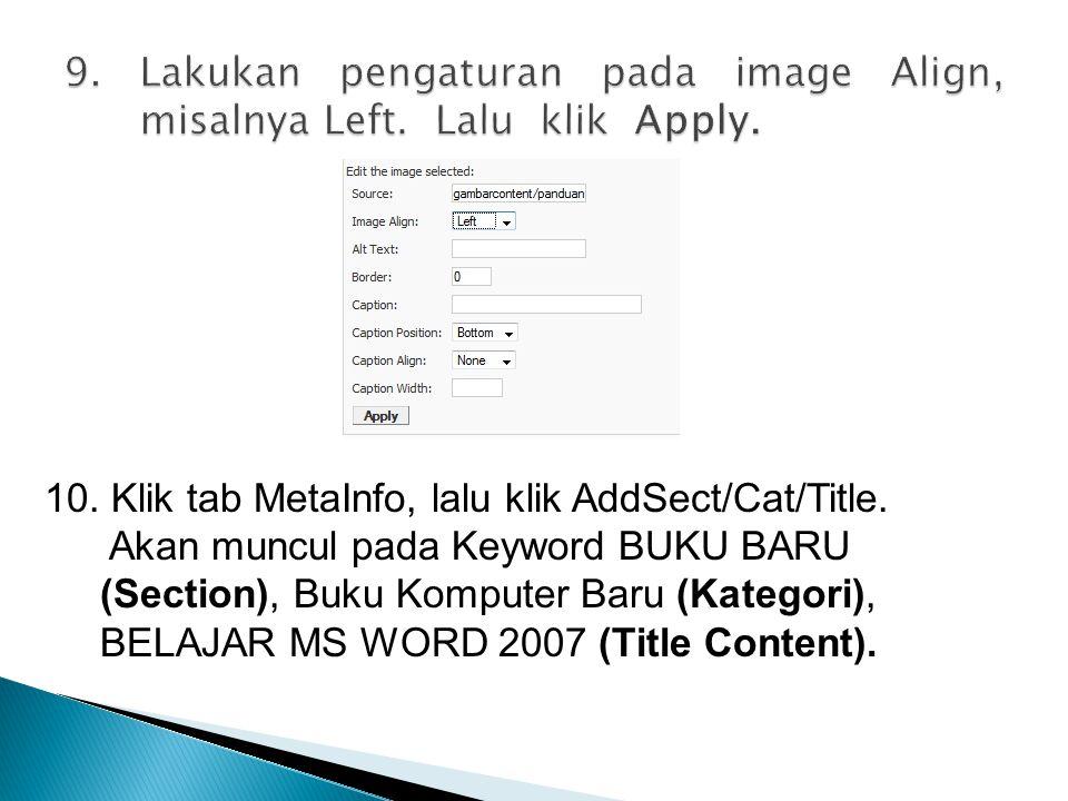 9. Lakukan pengaturan pada image Align, misalnya Left. Lalu klik Apply.