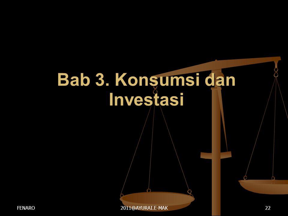 Bab 3. Konsumsi dan Investasi