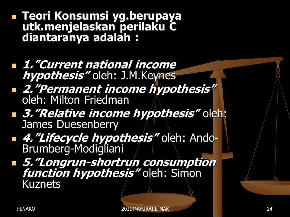 1. Current national income hypothesis oleh: J.M.Keynes